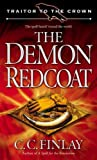 The Demon Redcoat (Traitor to the Crown, Book 3)