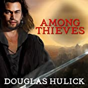 Among Thieves: A Tale of the Kin, Book 1 | [Douglas Hulick]