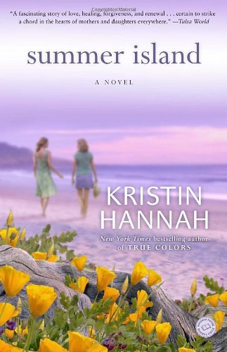 Summer Island  A Novel, Kristin Hannah