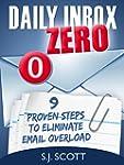 Daily Inbox Zero: 9 Proven Steps to E...