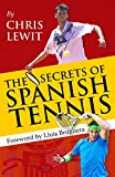 The Secrets of Spanish Tennis