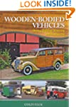 Wooden-Bodied Vehicles: Buying, Build...