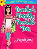 img - for Danika's Totally Terrible Toss (Secret Keeper Girl Fiction) book / textbook / text book