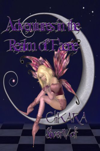 E-book - Adventures in the Realm of Faerie by Ch'kara SilverWolf