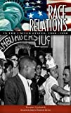 img - for Race Relations in the United States, 1960-1980 by Thomas Adams Upchurch (2007) Hardcover book / textbook / text book