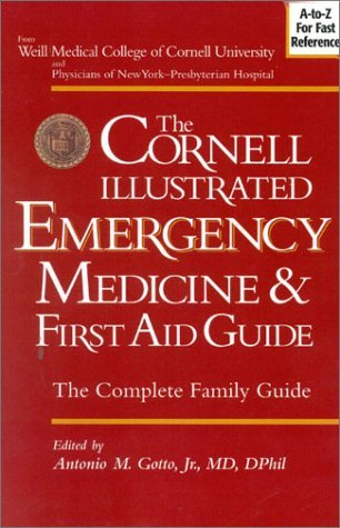 the-cornell-illustrated-emergency-medicine-and-first-aid-guide-by-antonio-m-gotto-2002-03-02