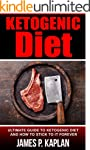 Ketogenic Diet: The Ultimate Guide to...