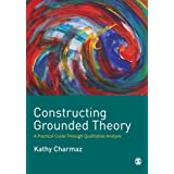 Constructing Grounded Theory: A Practical Guide through Qualitative Analysisby Kathy C Charmaz