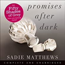 Promises After Dark (       UNABRIDGED) by Sadie Matthews Narrated by Amy Le Fay