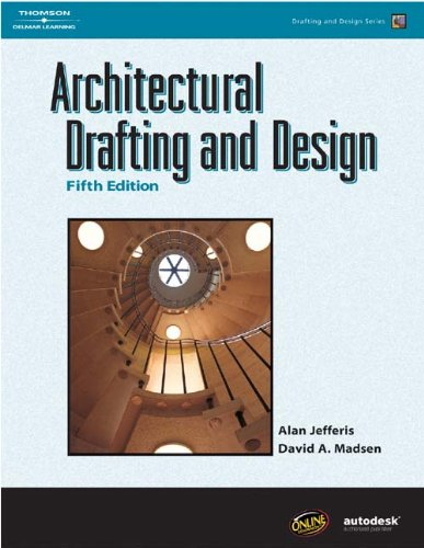 Architectural Drafting and Design - Hard-Cover - Cengage Learning - IC-9159S - ISBN: 1401867154 - ISBN-13: 9781401867157