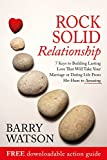 img - for Rock Solid Relationship: 7 Ways to Build Lasting Love That Will Take Your Marriage or Dating Life From Ho-Hum to Amazing. book / textbook / text book