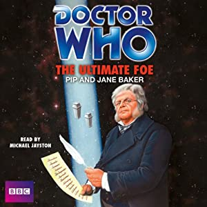Doctor Who: The Ultimate Foe | [Pip Baker, Jane Baker]
