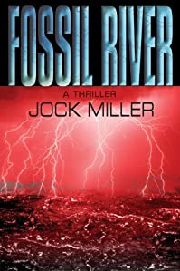 (FREE on 7/2) Fossil River by Jock Miller - http://eBooksHabit.com