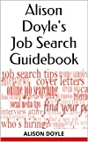 Alison Doyles Job Search Guidebook