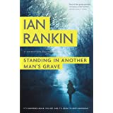 Standing in Another Man's Grave (Inspector Rebus Book 18)