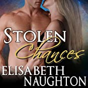 Stolen Chances: Stolen Series, Book 4 | Elisabeth Naughton
