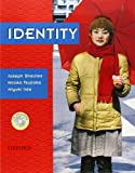 Identity: Student Book with Audio CD: Student's Book