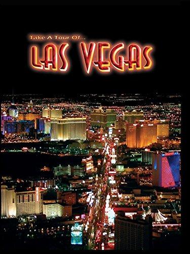 Take A Tour Of... Las Vegas