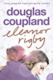 Eleanor Rigby (0007162529) by Coupland, Douglas