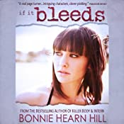 If It Bleeds | [Bonnie Hearn Hill]