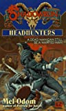 Shadowrun 27: Headhunters