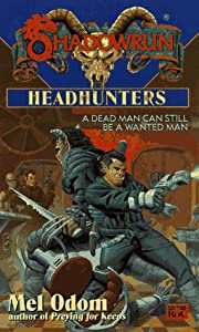 Shadowrun 27: Headhunters by Mel Odom