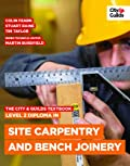 The City & Guilds Textbook: Level 2 Diploma in Site Carpentry & Bench Joinery