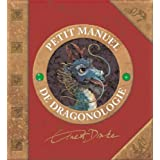 Petit manuel de dragonologiepar Ernest Drake