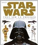Star Wars : Tout sur la trilogie, les...