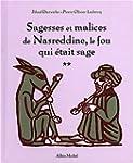 Sagesses et malices de Nasreddine, le...
