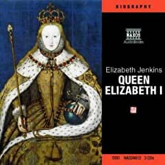 Life and Times of Elizabeth I (Naxos Audio)