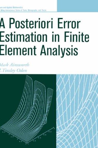 A Posterori Error Estimation in Finite Element Analysis