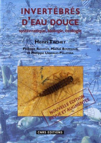 Invertébrés d'eau douce : Systématique, biologie, écologie