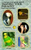 Training Your Parakeet Step By Step