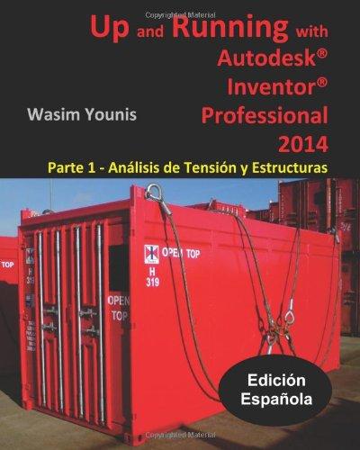 Up and Running with Autodesk Inventor Professional 2014: Parte 1 - Análisis de Tensión y Estructuras