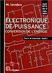 Electronique de puissance, conversion...