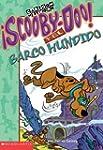 Scooby-Doo y el Barco Hundido = Scoob...