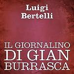 Il giornalino di Gian Burrasca [The Newspaper of Gian Burrasca] | Luigi Bertelli