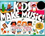 img - for Kids Make Music!: Clapping & Tapping from Bach to Rock (Williamson Kids Can! Series) book / textbook / text book