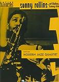 Sonny Rollins, Art Blakey & Kenny Drew With the Modern Jazz Quartet: Tenor Saxophone (Artist Transcriptions) -