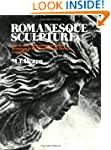 Romanesque Sculpture: The Revival of...