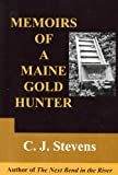 Memoirs of a Maine Gold Hunter
