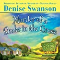 Murder of a Snake in the Grass: A Scumble River Mystery (       UNABRIDGED) by Denise Swanson Narrated by Christine Leto