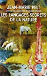 Les langages secrets de la nature : L...