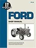 Ford Shop Manual Series 2000, 3000, 4000 - Manual Fo-31 (I & T Shopservice)