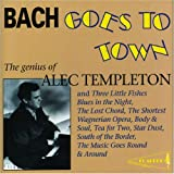 Alec Templeton Bach Goes to Town