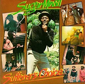 Sugar Minott Sufferers Choice