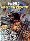 La Foire Aux Immortels (2731607912) by ENKI BILAL