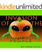 The Invasion of the Pumpkin People (A Children's Chapter Book)