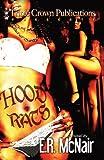 The Hood Rats (Triple Crown Publications Presents)